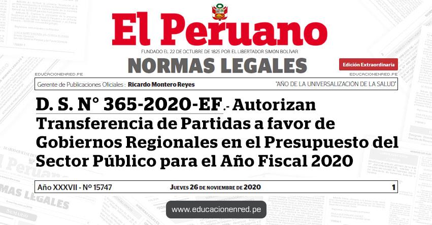 D. S. N° 365-2020-EF.- Autorizan Transferencia de Partidas a favor de Gobiernos Regionales en el Presupuesto del Sector Público para el Año Fiscal 2020