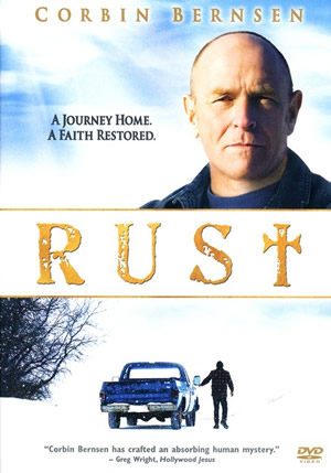 RUST is a movie which tells the story of James Moore (played by Corbin Bernsen), a former pastor going through a midlife crisis of faith