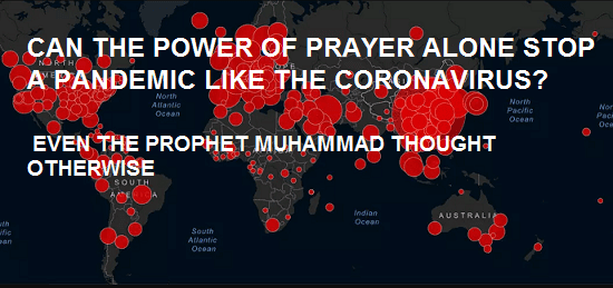 CAN THE POWER OF PRAYER ALONE STOP A PANDEMIC LIKE THE CORONAVIRUS?