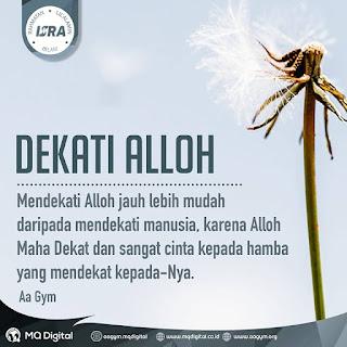 Dekati Alloh - Qoutes - Kajian Islam Tarakan