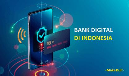 Apa Saja Bank Digital di Indonesia?
