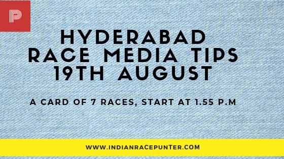 Hyderabad Race Media Tips 19 August