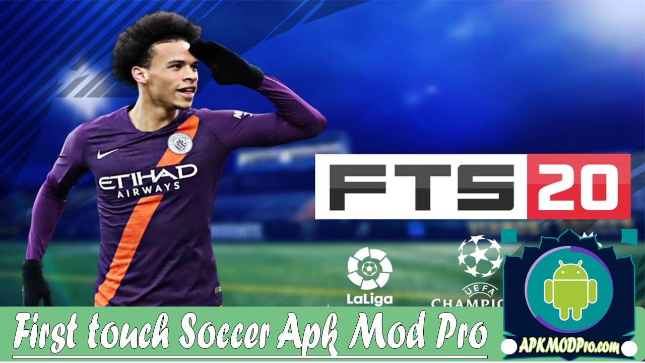 FTS 20 (First touch soccer 2020) Mod Apk Terbaru 2020