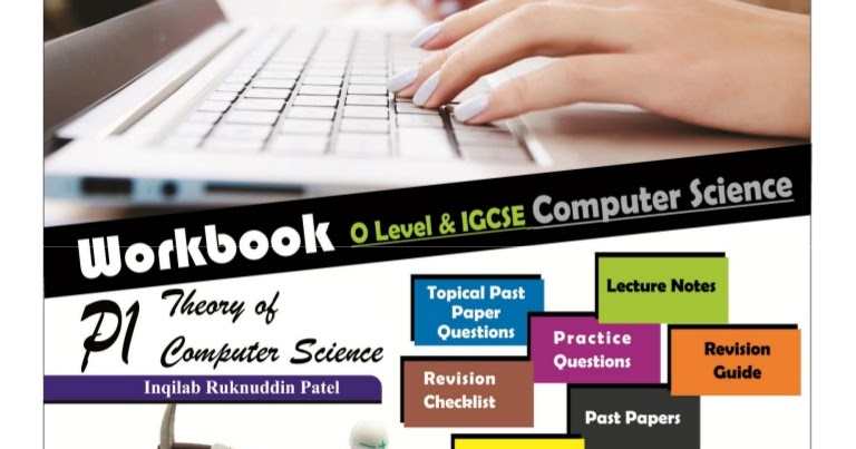 computer notes a level paper 1 (all notes) =) o-level 0r igcse + a-level o level notes of 14 wts the difference b/w these and the websites which drives u to free exam papers can anybody.