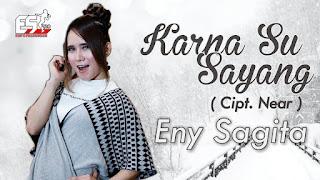 Eny Sagita - Karna Su Sayang