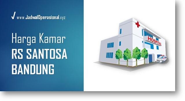 Harga Kamar Rawat Inap RS Santosa Bandung
