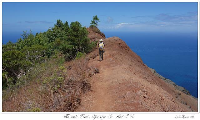 Nu'alolo Trail: Pjer says Go. And I Go.