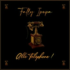 Fally Ipupa - Allô Téléphone (2020) [Download]