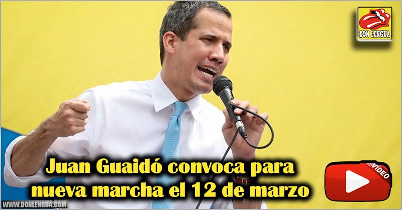 Juan Guaidó convoca para nueva marcha el 12 de marzo