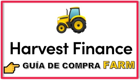 Cómo y Dónde Comprar HARVEST FINANCE (FARM) Tutorial