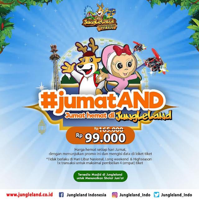 #JungleLand - #Promo JumatAnd Hemat Tiket Hanya 99K Seharian