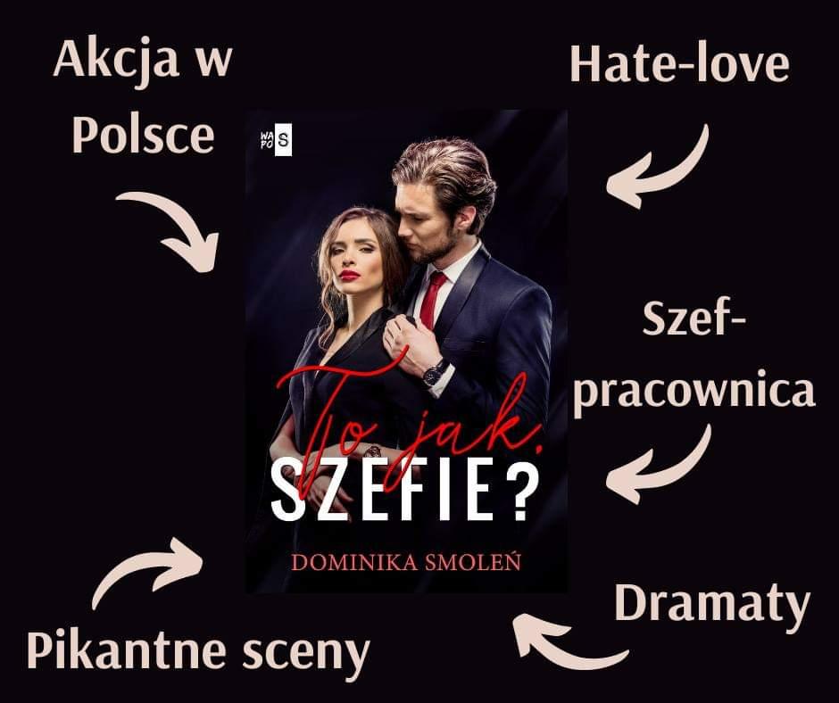 """""""To, jak szefie?"""" Dominika Smoleń - zapowiedź - Patronat Medialny"""
