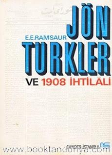 Edmondson Ramsaur - Jön Türkler ve 1908 Ihtilali