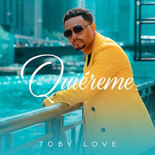 TOBY LOVE - QUIEREME