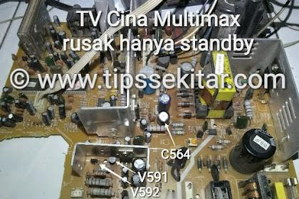 TV Cina Multimax Rusak Mati Standby