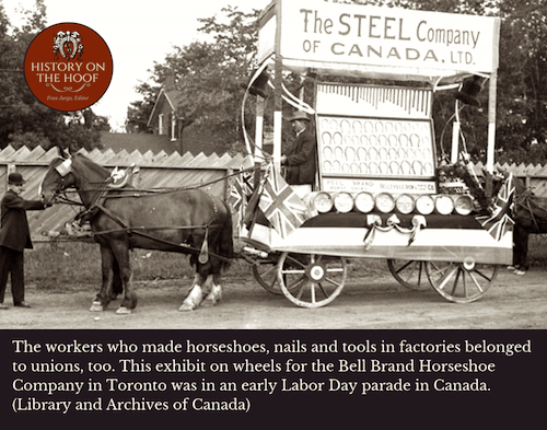 Bell Brand Horseshoes were exhibited in Labor Day Parade in Canada in 1800s