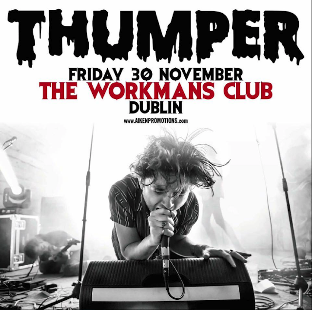 THUMPER - The Workman's Club - Down