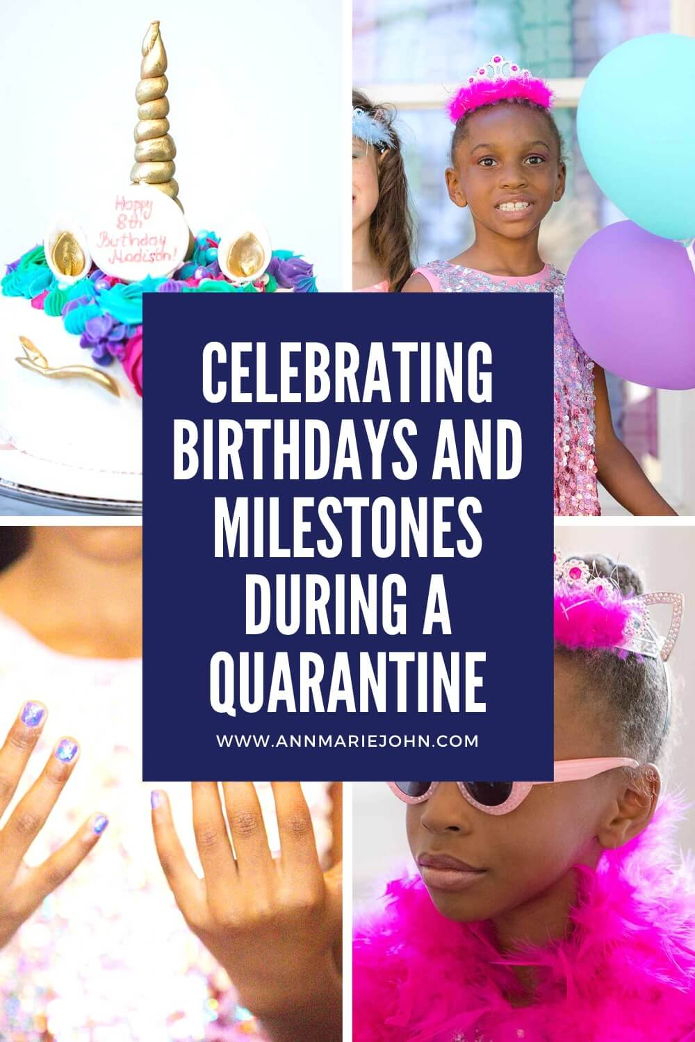 Celebrating Birthdays and Milestones During a Quarantine  Pinterest Image