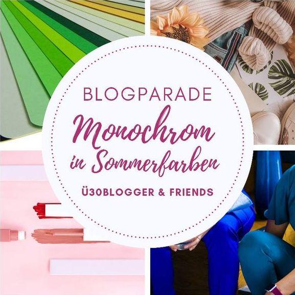 ü30Blogger Blogparade - Monochrom in Sommerfarben