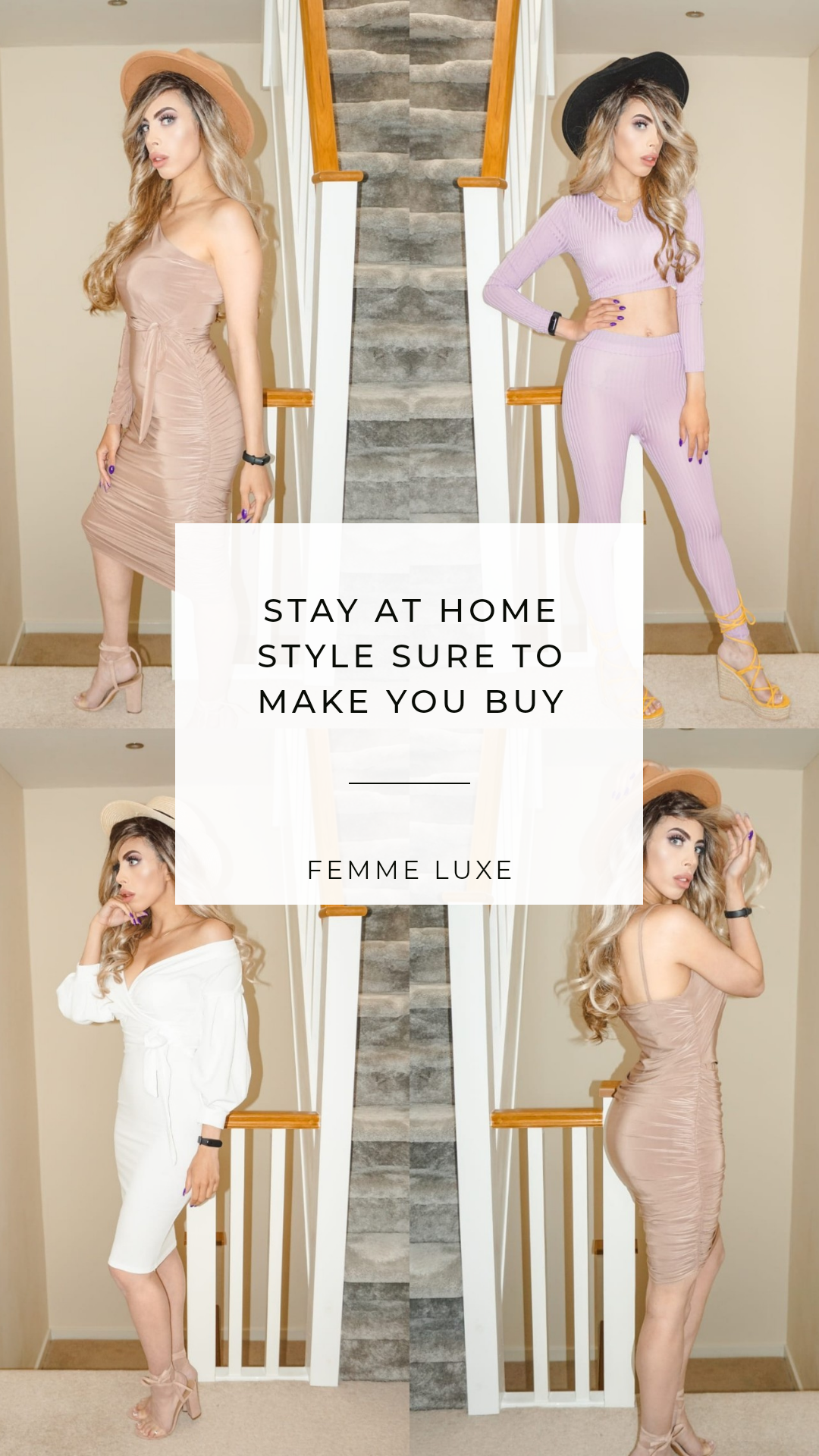 STAY AT HOME STYLE SURE TO MAKE YOU BUY