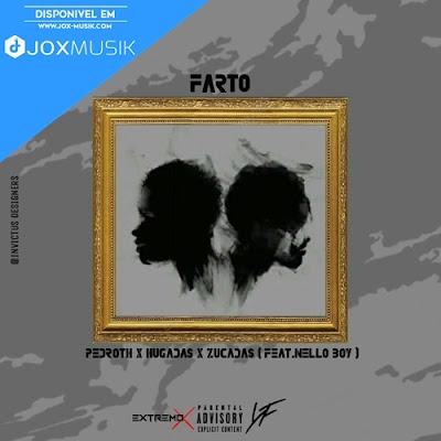 Cover da nova musica Farto, de Extremo X ft Nello Boy da Young Family