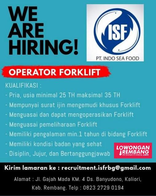 Lowongan Kerja Operator Forklift PT Indo Sea Food Rembang Tanpa Persyaratan Pendidikan