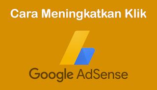 Tahukah anda bahwa dalam menciptakan sebuah blog gres melalui sebuah platform blogger 5 Cara Meningkatkan Jumlah Klik Iklan Google Adsense Dengan Cepat Terbaru