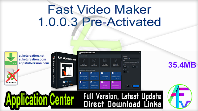 Fast Video Maker 1.0.0.3 Pre-Activated