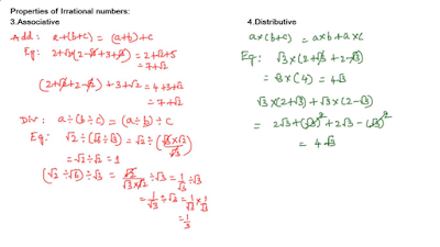 Associative and Distributive properties of Irrational numbers