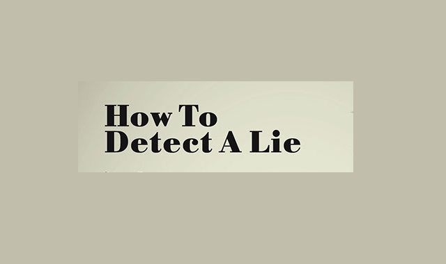 How to find out if someone's lying to you?
