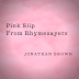 Jonathan Brown - Pink Slip From Rhymesayers