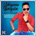 Adryano Batysta  - Caminhoneiro Apaixonado