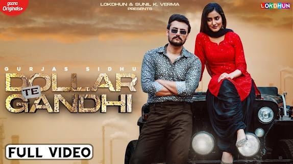 Dollar Te Gandhi Song Lyrics - Gurjas Sidhu |Gurlej Akhtar |Latest Punjabi | New Punjabi Songs 2021 Lyrics Planet