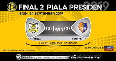 Live Streaming Perak vs PKNS FC Piala Presiden 30.9.2019
