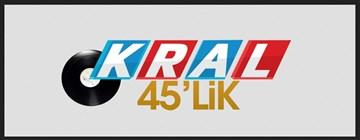 KRAL 45LİK