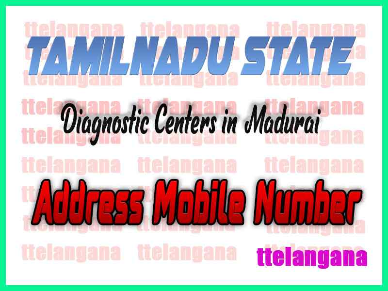 Diagnostic Centers in Madurai Tamilnadu