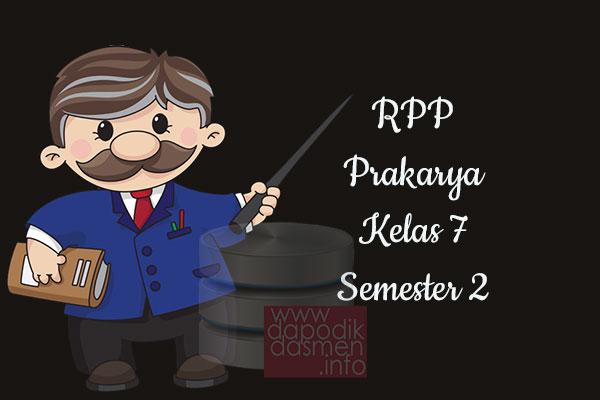 RPP Prakarya Kelas 7 SMP MTs Semester 2 Revisi Terbaru 2019-2020