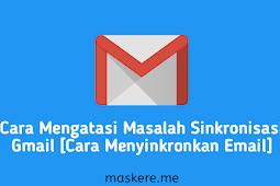 12 Cara Menyinkronkan Email Dengan Mudah [Sinkronisasi Gmail]