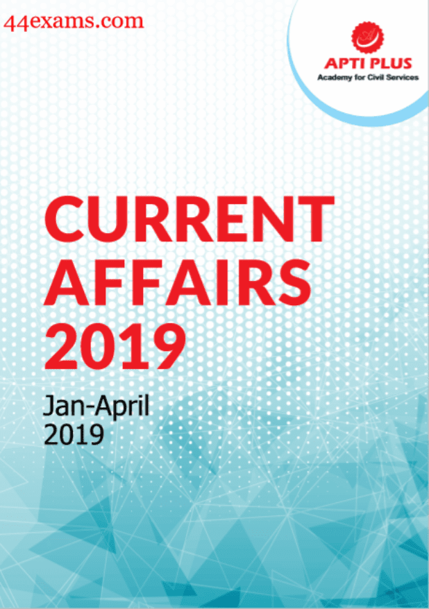 Apti-Plus-Current-Affairs-January-April-2019-For-UPSC-Exam-PDF-Book