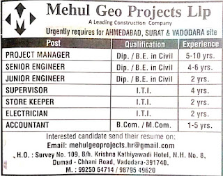 Mehul Geo Projects Llp A Leading Construction Company Urgently requires ITI, Diploma BE Candidates For Ahmedabad, Surat & Vadodara Site