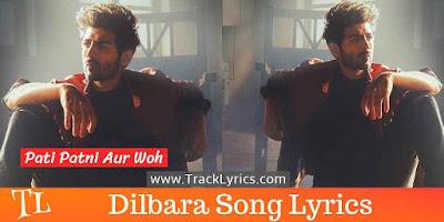 dilbara-song-lyrics-kartik-aaryan