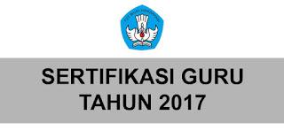Sertifikasi Guru Tahun Ajaran 2017/2018