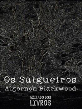 Capa do livro Os Salgueiros de Algernon Blackwood