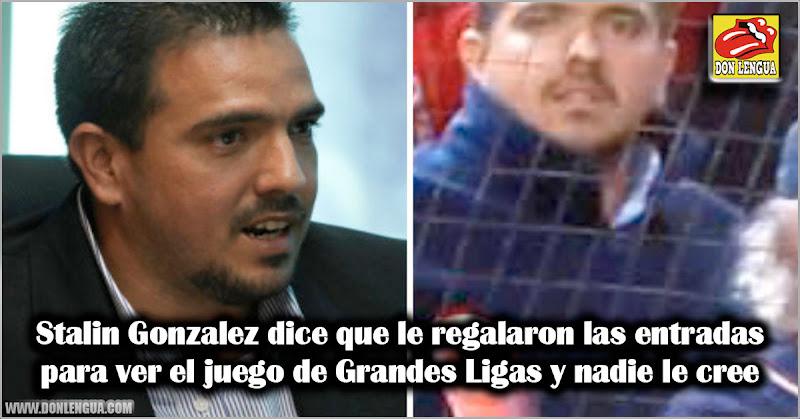 Stalin Gonzalez dice que le regalaron las entradas para ver el juego de Grandes Ligas y nadie le cree
