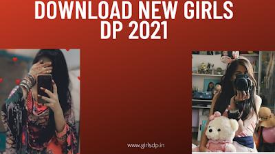 Download new girls dp 2021   Free instagram girls dp status