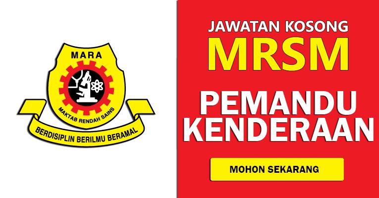 Jawatan Kosong Pemandu Kenderaan di Maktab Rendah Sains MARA MRSM