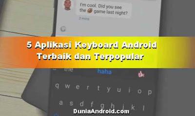 5 Aplikasi Keyboard Android Terbaik di Play Store