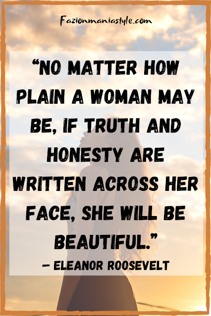 Truth and Honesty - 20 Best Beauty Quotes