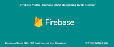 Firebase Virtual Summit 2020