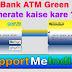 UCO Bank ATM green Pin Generate / change kaise kare?